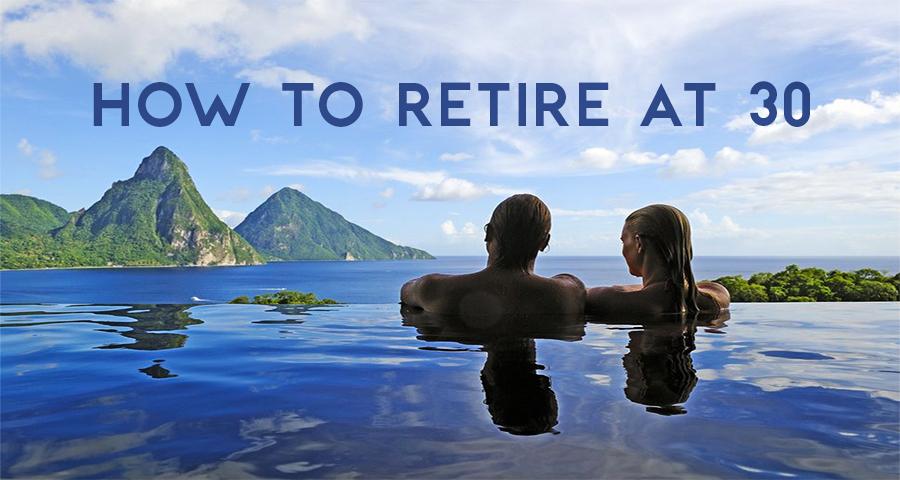 1_retiring at 30